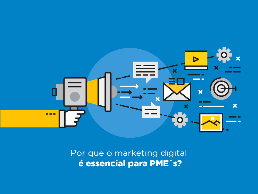 Por que o marketing digital é essencial para PME`s?